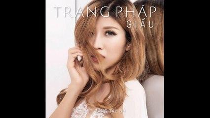 Giấu - Trang Pháp - Găng Tay Đỏ OST - Official MV