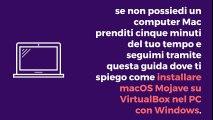 Come installare macOS Mojave su VirtualBox
