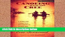 Review  Canoeing with the Cree: A 2250-Mile Voyage from Minneapolis to Hudson Bay