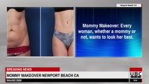 Mommy Makeover Newport Beach CA - Extreme Mommy Makeover Huntington Park CA | 949-652-2600