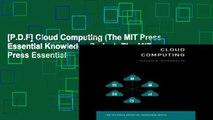 [P.D.F] Cloud Computing (The MIT Press Essential Knowledge Series): The MIT Press Essential