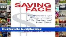 [P.D.F] Saving Face: An Alternative and Personal History of the Savings and Loan Crisis [E.B.O.O.K]
