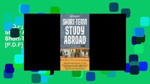 [P.D.F] Peterson s Short-Term Study Abroad (Peterson s Short-Term Study Abroad Programs) [P.D.F]
