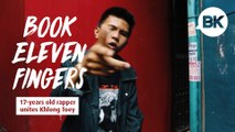 Eleven Fingers: 17-year-old-rapper uniting Khlong Toey through hip-hop