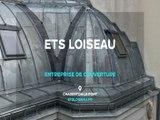 Ets Loiseau, entreprise de couverture dans le Val-de-Marne.