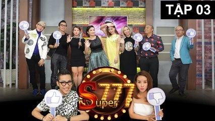 SUPER 777 - Tập 3 - Luk Vân, Lan Phương, Tino hội ngộ đầy hài hước trên sân khấu - 210117