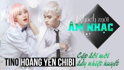 Tino & Hoàng Yến Chibi - Cặp đôi mới đầy nhiệt huyết - Câu Chuyện Âm Nhạc (Official)
