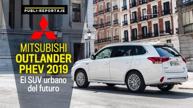 Mitsubishi Outlander PHEV 2019: El SUV urbano del futuro