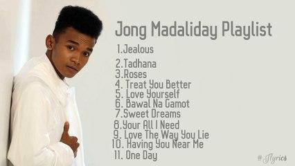 Jong Madaliday Top Playlist Song