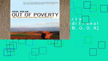 [P.D.F] Out of Poverty: What Works When Traditional Approaches Fail [E.B.O.O.K]