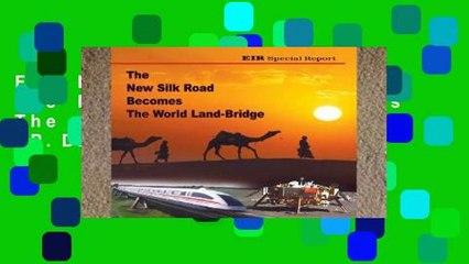 F.R.E.E [D.O.W.N.L.O.A.D] The New Silk Road Becomes The World Land-Bridge [P.D.F]