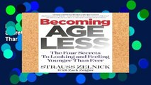 Library  Becoming Ageless: The Four Secrets to Looking and Feeling Younger Than Ever