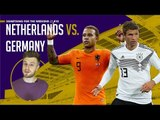 Netherlands v Germany | UEFA Nations League Predictions  | Something For The Weekend