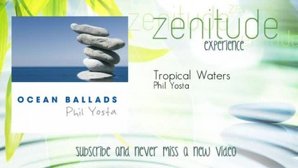 Phil Yosta - Tropical Waters