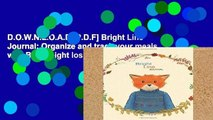 D.O.W.N.L.O.A.D [P.D.F] Bright Line Journal: Organize and track your meals with BLE weight loss