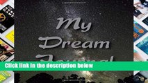 [P.D.F] Milky Way Dream Journal: A Dream Diary with Prompts to Help You Track Your Dreams, Their