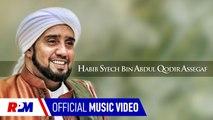 Habib Syech Bin Abdul Qodir Assegaf - Yahlal Wathon (Official Music Video)