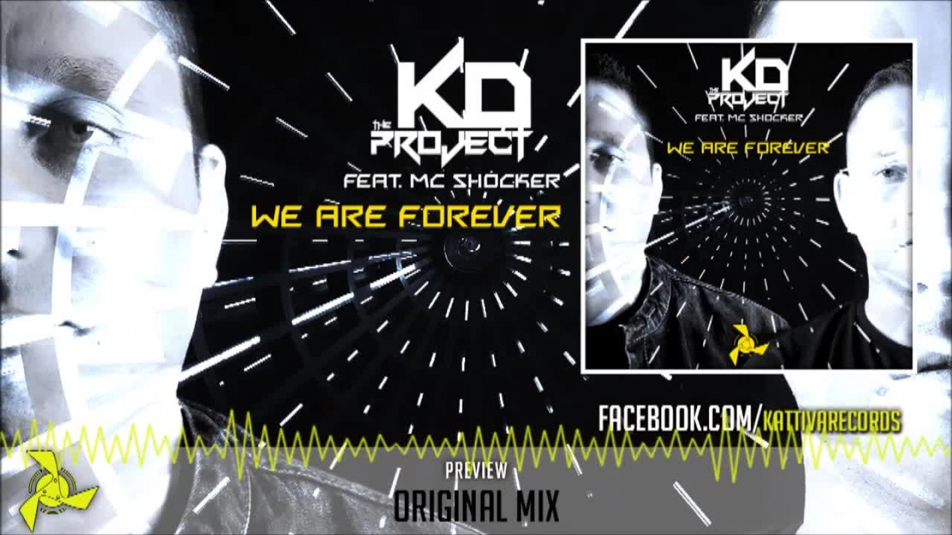 The KD Project Ft. MC Shocker - We Are Forever - Official Preview (KAT124)
