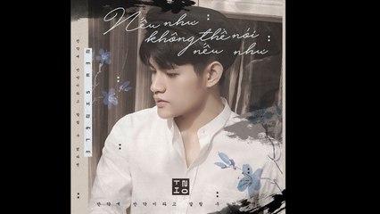 Nếu Như Không Thể Nói Nếu Như - Tino - Official MV