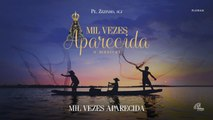 Padre Zezinho, scj - Mil vezes Aparecida - (Playback)