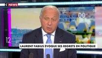 Les regrets de Laurent Fabius après sa carrière en politique