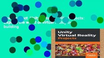 Best product  Unity Virtual Reality Projects: Explore the world of virtual reality by building