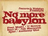 No More Babylon & Friends - Jamrock Riddim Freestyle