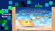 Review  Horngren s Financial   Managerial Accounting, the Financial Chapters Plus Mylab Accounting