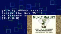 [P.D.F] Money Makers: Inside the New World of Finance and Business [E.P.U.B]