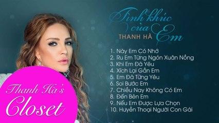 Album Tình Khúc Của Em - Liên Khúc Nhạc Hay Nhất - Thanh Hà