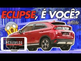 MITSUBISHI ECLIPSE CROSS É MAIS ECLIPSE OU MAIS CROSS? TIME B DO ACELERADOS RESPONDE - ACELEVLOG #57