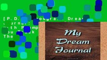 [P.D.F] Woodgrain Dream Journal: A Dream Diary with Prompts to Help You Track Your Dreams, Their