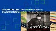 Popular The Last Lion: Winston Spencer Churchill: Defender of the Realm, 1940-1965