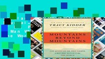 Popular Mountains Beyond Mountains: The Quest of Dr. Paul Farmer, a Man Who Would Cure the World