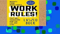 Review  Work Rules!: Insights from Inside Google That Will Transform How You Live and Lead