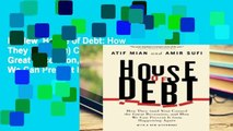 Review  House of Debt: How They (and You) Caused the Great Recession, and How We Can Prevent It