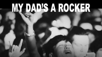 My Dad's A Rocker