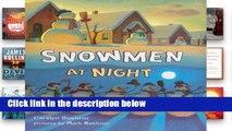 [P.D.F] Storytown: Library Book Grade K Snowmen at Night [A.U.D.I.O.B.O.O.K]