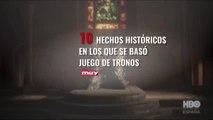 Hechos históricos en los que está basado Juego de Tronos.