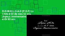 D.O.W.N.L.O.A.D [P.D.F] Le Livre d Or de mes 63 ans Joyeux Anniversaire: Livre d Or 63 ans