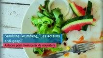 """Sandrine Grumberg, des """"acteurs anti-gaspi"""" : astuces pour moins jeter de nourriture"""