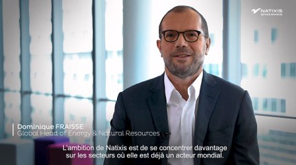 The go-to bank in the energy & natural resources sector - Dominique Fraisse & Anne Ulrich