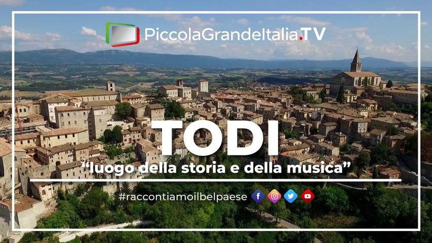 Todi - Piccola Grande Italia