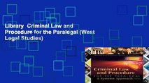 Library  Criminal Law and Procedure for the Paralegal (West Legal Studies)