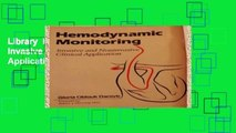 Library  Hemodynamic Monitoring: Invasive and Non-Invasive Clinical Applications