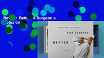 Review  Better: A Surgeon s Notes on Performance
