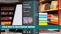 Best product  Color Atlas and Text of Surgical Pathology of the Dog and Cat. Volume 1: