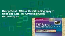 Best product  Atlas of Dental Radiography in Dogs and Cats, 1e: A Practical Guide to Techniques