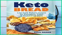 Review  Keto Bread: Low-Carb Bakers recipes for Ketogenic, Paleo,   Gluten-Free Diets. Perfect