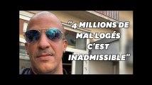 4 millions de mal-logés en France, c'est inadmissible en 2018